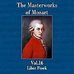 Libor Pesek The Masterworks Of Mozart, Vol. 16