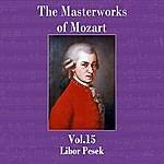 Libor Pesek The Masterworks Of Mozart, Vol. 15