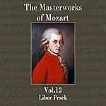 Libor Pesek The Masterworks Of Mozart, Vol. 12