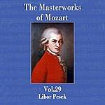 Libor Pesek The Masterworks Of Mozart, Vol. 29