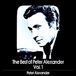 Peter Alexander The Best Of Peter Alexander, Vol. 1
