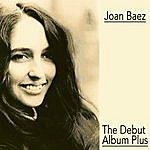 Joan Baez The Debut Alum Plus