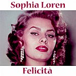 Sophia Loren Felicità