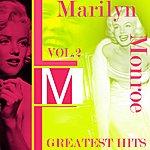 Marilyn Monroe Marilyn Monroe, Vol.2 (Greatest Hits)