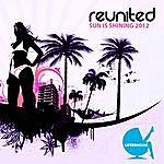 Reunited Sun Is Shining 2012