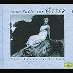 Anne Sofie Von Otter Anne-Sofie Von Otter - The Artist's Album