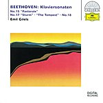 "Emil Gilels Beethoven: Piano Sonatas No. 15 ""Pastorale"", No. 17 ""The Tempest"" & No. 18"