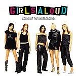 Girls Aloud Sound Of The Underground (International Version)