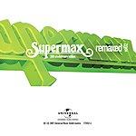 Supermax Remaxed Vol.02