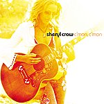 Sheryl Crow Soak Up The Sun (International Version)