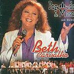 Beth Carvalho Pagode De Mesa (Ao Vivo)