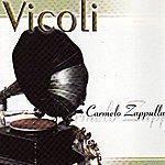 Carmelo Zappulla Vicoli