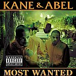 Kane & Abel Most Wanted (Explicit Version)