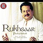 Pankaj Udhas Rukhsaar