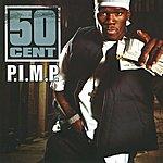 50 Cent P.I.M.P.