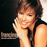 Francine Jordi Alles Steht Und Fällt Mit Dir
