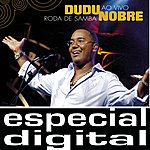 Dudu Nobre Roda De Samba Ao Vivo/Audio Das 3 Faixas Extraidas Do Dvd