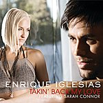 Enrique Iglesias Takin' Back My Love (International Version)