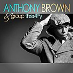 Anthony Brown Anthony Brown & Group Therapy