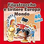 Alice Filastrocche E Tiritere (Della Tradizione Europea E Mondiale)
