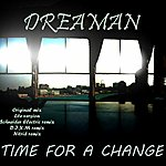Dreaman Time For A Change