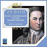 Bob Van Asperen Bach Well-Tempered Clavier Goldberg Variations Toccatas