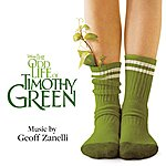 Geoff Zanelli The Odd Life Of Timothy Green (Original Motion Picture Soundtrack)