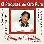Chayito Valdez El Paquete De Oro Puro