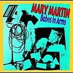 Mary Martin Babes In Arms