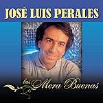 José Luis Perales Las Mera Buenas