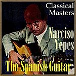 """Narciso Yepes The Spanish Guitar, """"Classical Masters"""""""