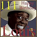 Louis Armstrong 111 Happy Birthday Louis