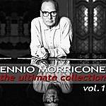 Ennio Morricone Ennio Morricone - The Ultimate Collection, Vol. 1
