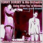 Tommy Dorsey Swing When Youre Winning (Feat. Frank Sinatra)