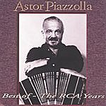Astor Piazzolla Best Of - Grandes Exitos The Rca Years