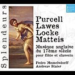 Andreas Staier Dhm Splendeurs: Purcell, Lawes, Locke, Matteis