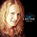 Louise Chez Moi