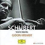 Gidon Kremer Schubert: Violin Works (4 Cd's)