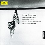 Russian National Orchestra Tchaikovsky: Symphony No. 6 Op. 74 (Pathétique) / Romeo And Juliet Fantasy