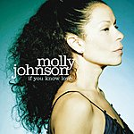 Molly Johnson If You Know Love