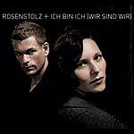 Rosenstolz Ich Bin Ich (Wir Sind Wir) (Aol Version)