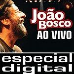 João Bosco João Bosco - Ao Vivo