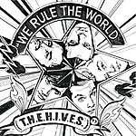 The Hives We Rule The World (T.H.E.H.I.V.E.S) (E-Single Single Track)