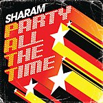 Sharam Patt (Party All The Time)
