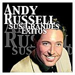 Andy Russell Andy Russell - Sus Grandes Éxitos