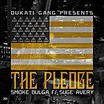 Smoke Bulga The Pledge (Feat. Suge Avery)