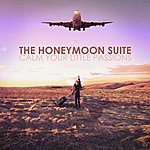 Honeymoon Suite Calm Your Little Passions
