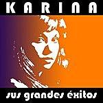 Karina Karina - Sus Grandes Éxitos