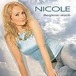 Nicole Begleite Mich (Single)