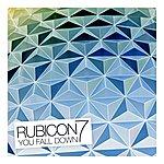 Rubicon 7 You Fall Down - Ep